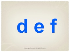 Practice Saying Names of Letters: def
