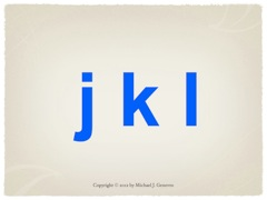 Practice Saying Names of Letters: jkl
