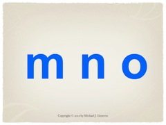 Practice Saying Names of Letters: mno